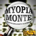 MYOPIA MONTE